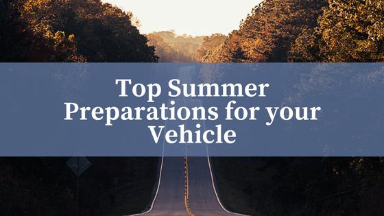 Top Summer Preparations for your Vehicle