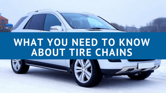 What You Need to Know About Tire Chains