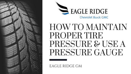 How To Maintain Proper Tire Pressure & Use A Pressure Gauge
