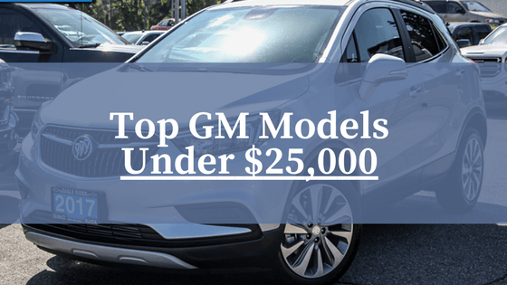Top GM Models Under 25000