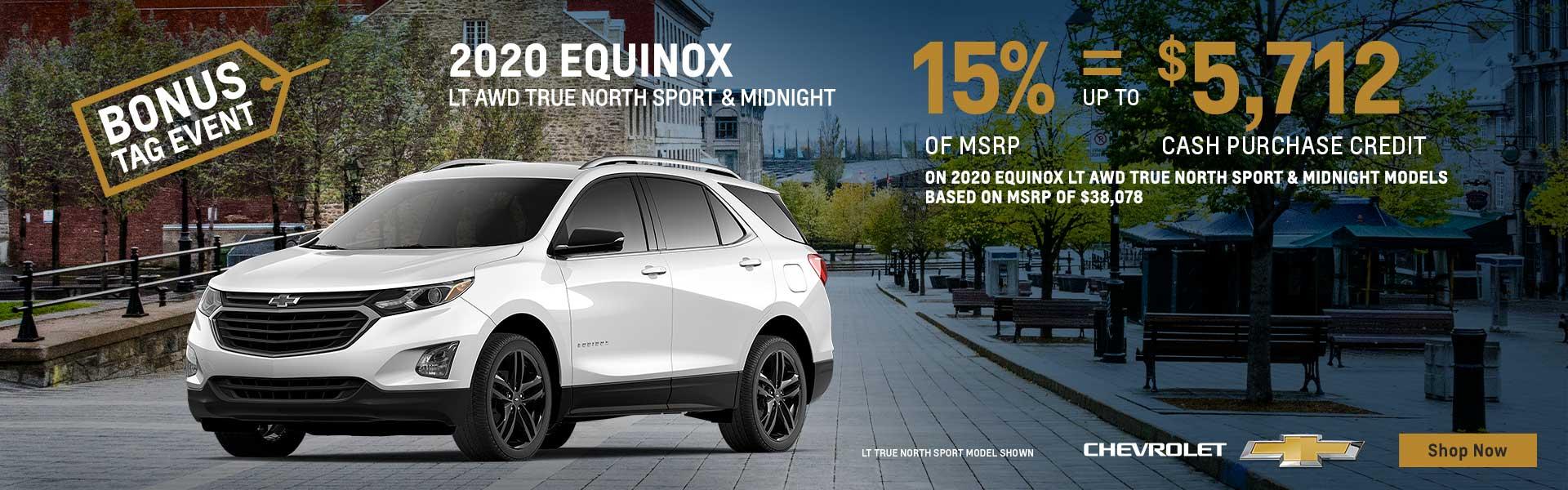 Bonus Tag Event on Chevrolet Equinox