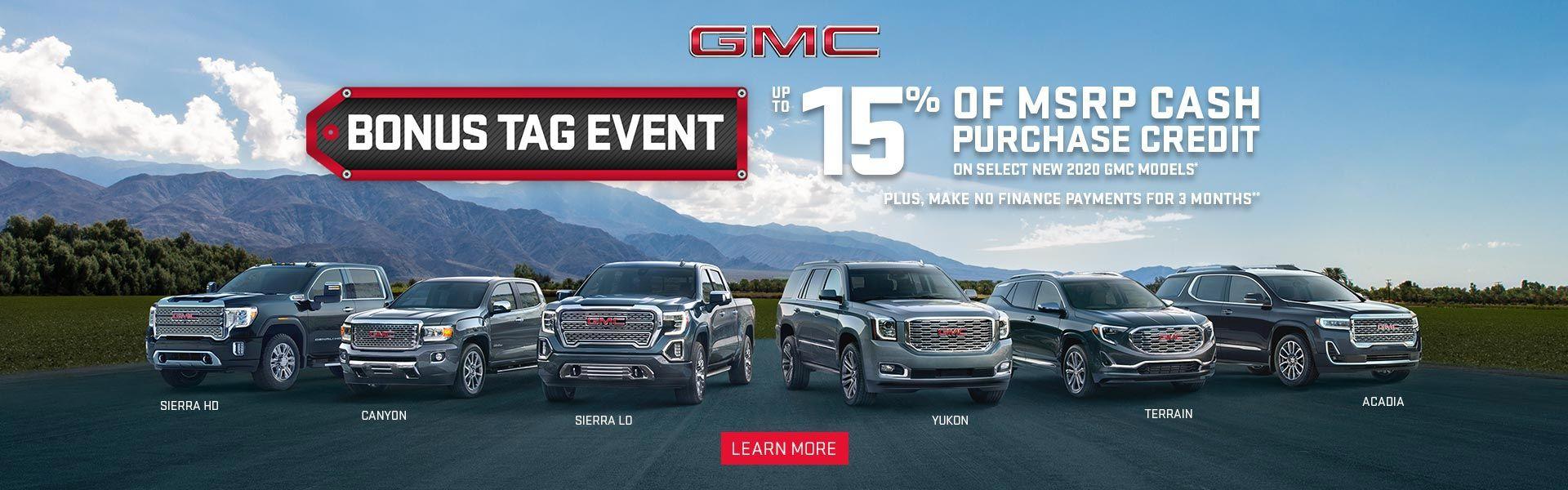 Bonus Tag Event on GMC Vehicles