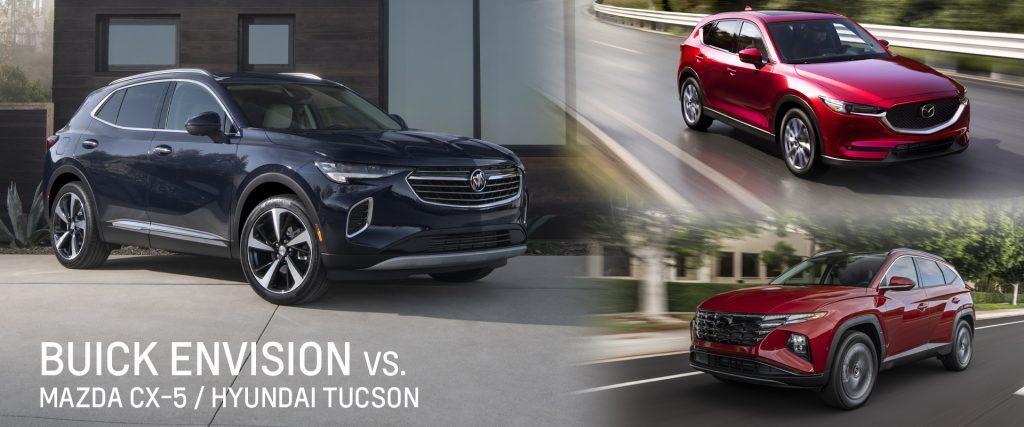 Buick Envision vs Mazda CX-5 vs Hyundai Tucson