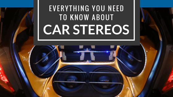 Everything You Need To Know About Car Stereos
